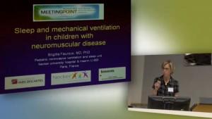 107 - Sleep and mechanical ventilation in children with neuromuscular disease - Brigitte Fauroux